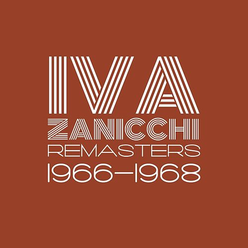 Remasters 1966-1968 (Remastered) di Iva Zanicchi