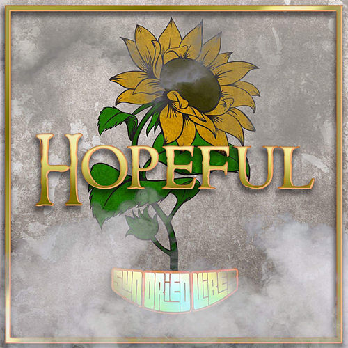 Hopeful by Sun-Dried Vibes