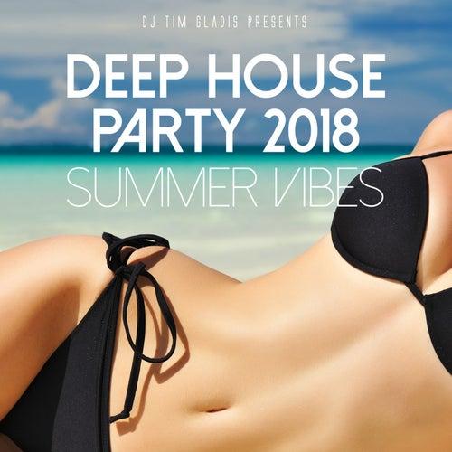 Deep House Party 2018 (Summer Vibes) de Various Artists