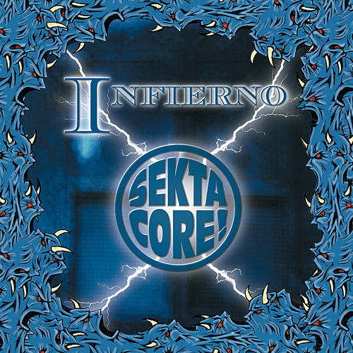 Infierno by Sekta Core