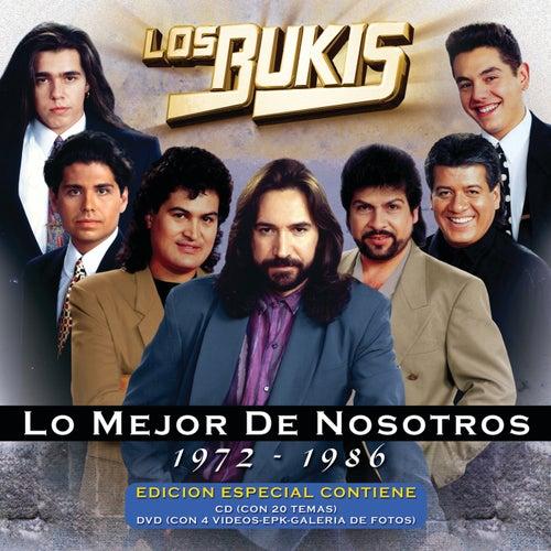 Lo Mejor De Nosotros 1972-1986 by Los Bukis