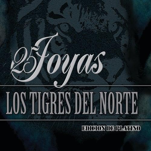 25 Joyas de Los Tigres del Norte