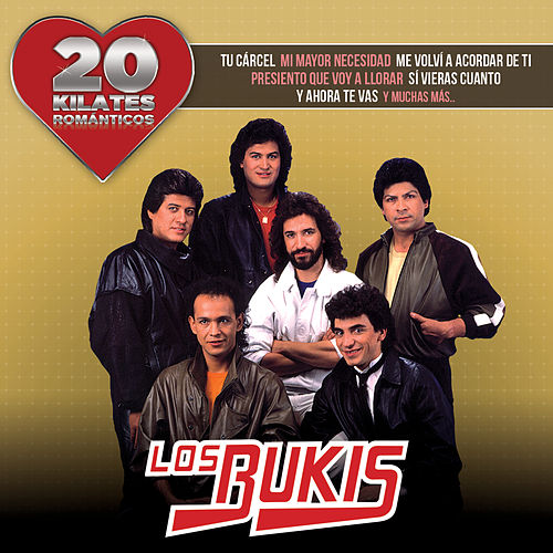 20 Kilates Románticos by Los Bukis