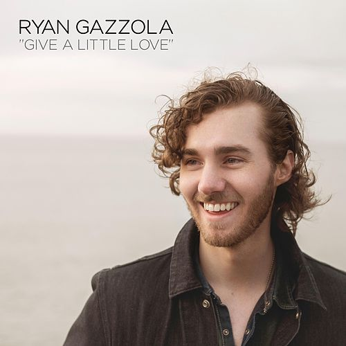 Give a Little Love by Ryan Gazzola