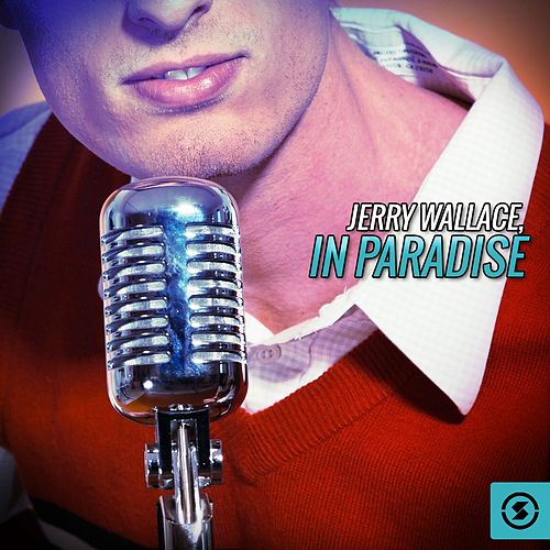 In Paradise von Jerry Wallace