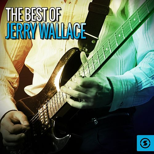 The Best of Jerry Wallace von Jerry Wallace