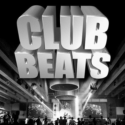 Club Beats (Remixes) by Various Artists