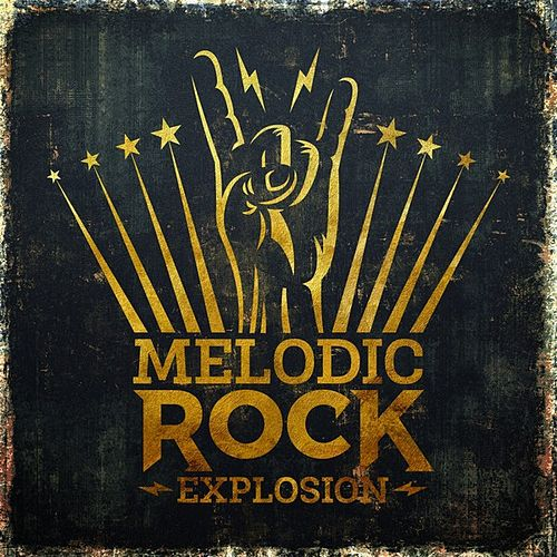 Melodic Rock Explosion by Various Artists
