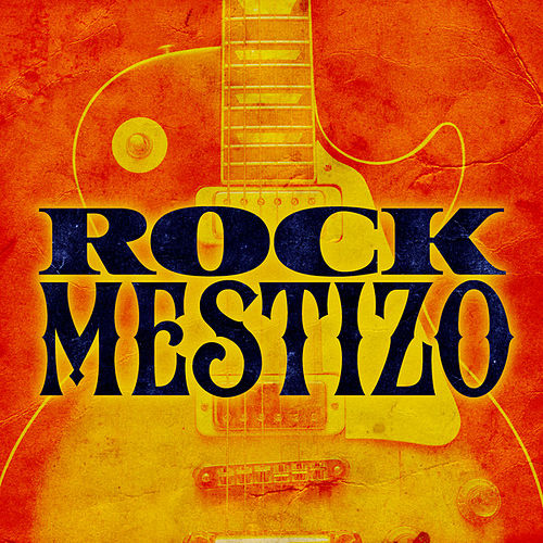 Rock mestizo de Various Artists