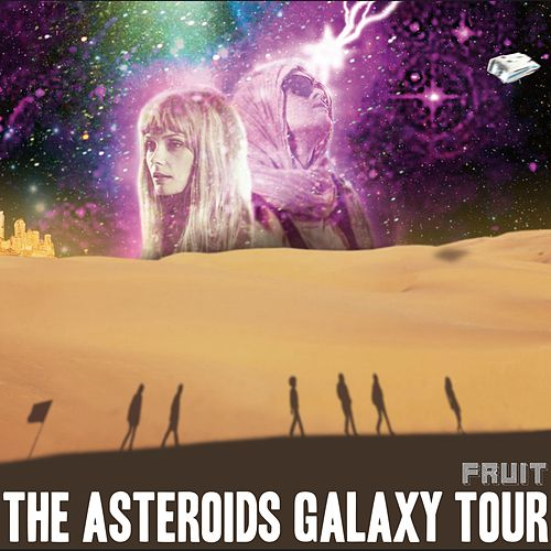 Fruit de The Asteroids Galaxy Tour