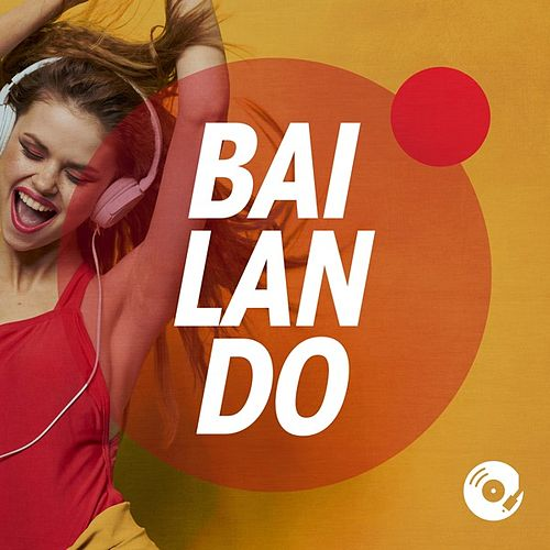 Bailando by Various Artists