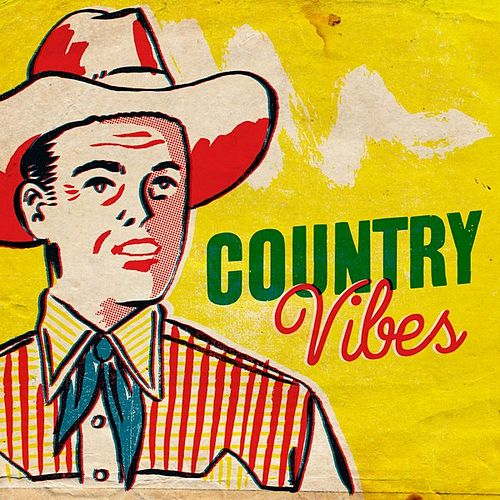 Country Vibes by Various Artists