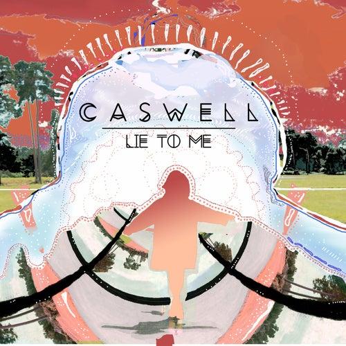 Lie to Me de Caswell