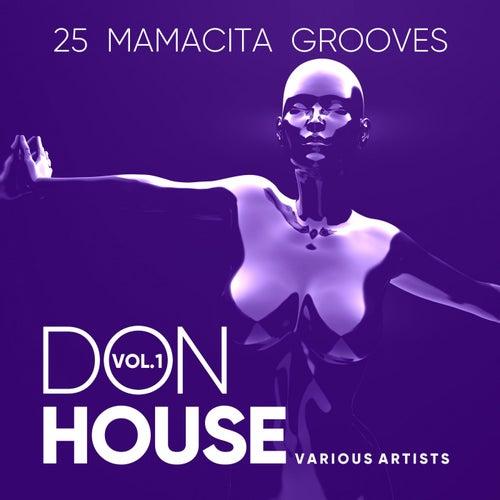 Don House (25 Mamacita Grooves), Vol. 1 von Various Artists