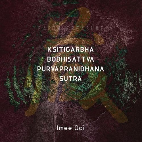 Ksitigarbha Sutra - Earth Treasure Bodhisattva by Imee Ooi