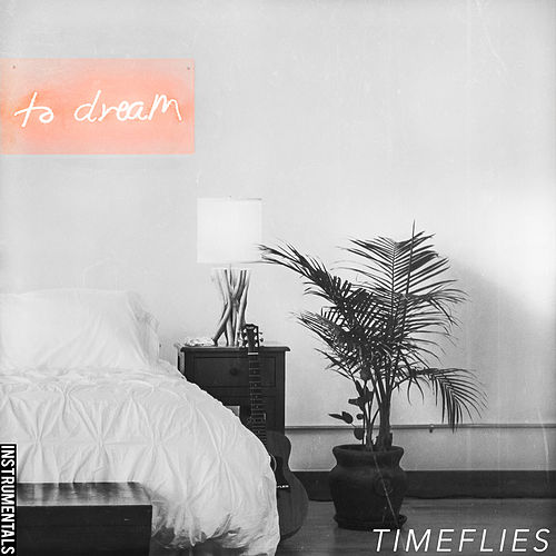 To Dream (Instrumentals) de Timeflies