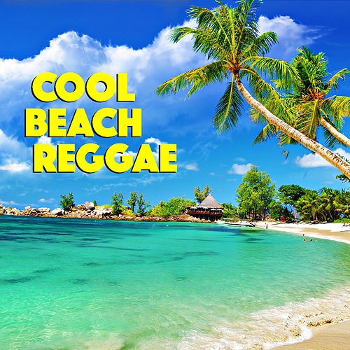 Cool Beach Reggae by Various Artists