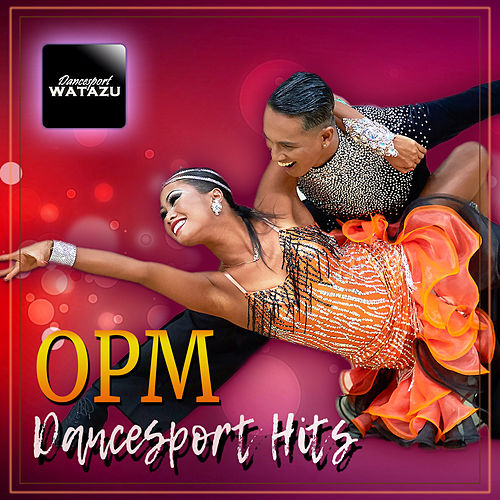 OPM Dancesport Hits by Watazu