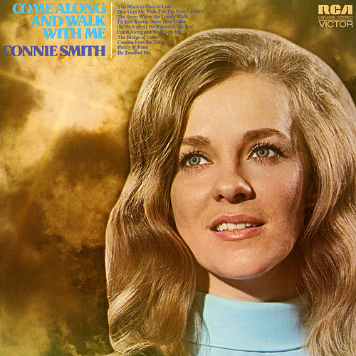 Come Along and Walk with Me by Connie Smith