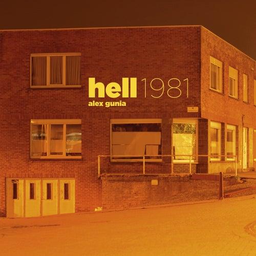 Hell 1981 by Alex Gunia