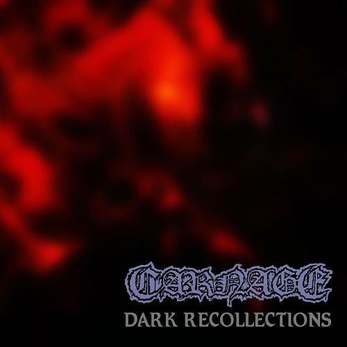 Dark Recollections (Full Dynamic Range Edition) de Carnage