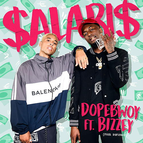 Salaris by Dopebwoy