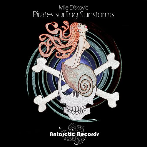 Pirates Surfing Sunstorms de Mile Diskovic