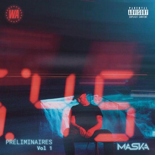 Préliminaires vol 1 by Maska