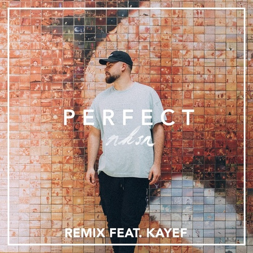 Perfect (Remix) von NKSN