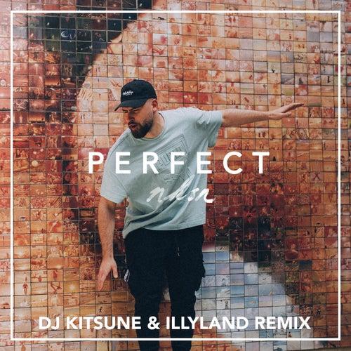 Perfect (DJ Kitsune & Illyland Remix) von NKSN