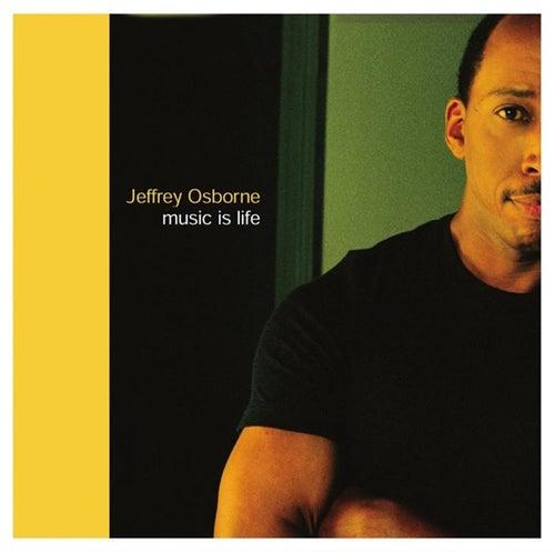 Music Is Life de Jeffrey Osborne