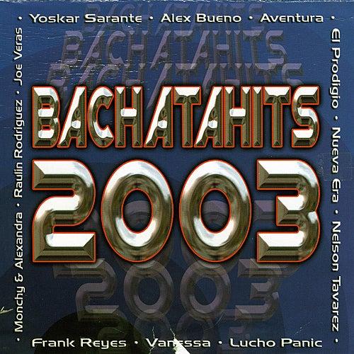 Bachatahits 2003 de Various Artists