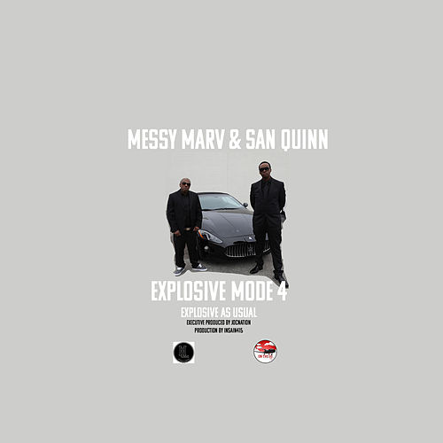 Explosive Mode 4: Explosive as Usual von Messy Marv