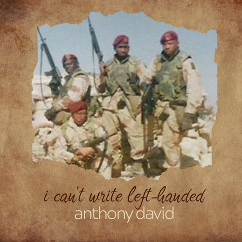 I Can't Write Left Handed de Anthony David