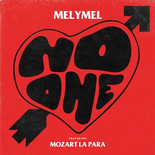 No One (feat. Mozart La Para) de Melymel 'La Melmelada'