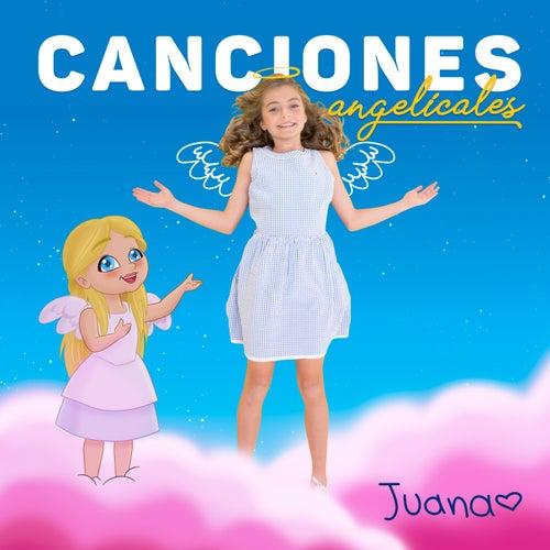 Canciones Angelicales de Juana