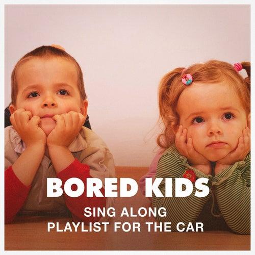 Bored Kids Sing Along Playlist for the Car de Various Artists