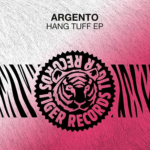Hang Tuff EP by 'Argento