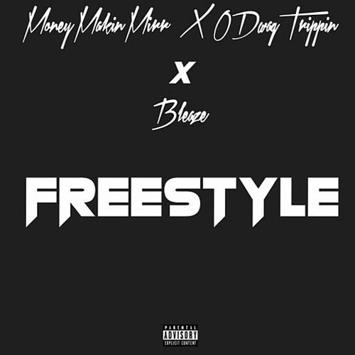 Freestyle by MoneyMakinMirr