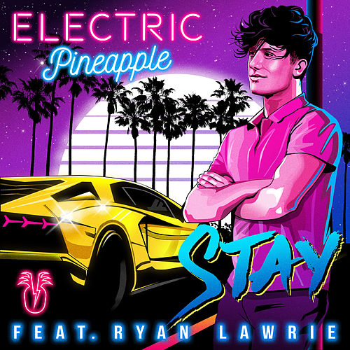 Stay de Electric Pineapple