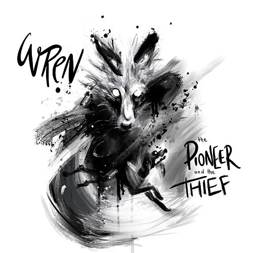 The Pioneer and the Thief by Wren