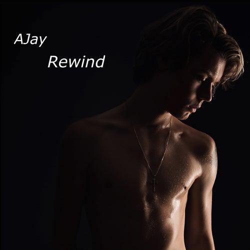 Rewind by A-JAY