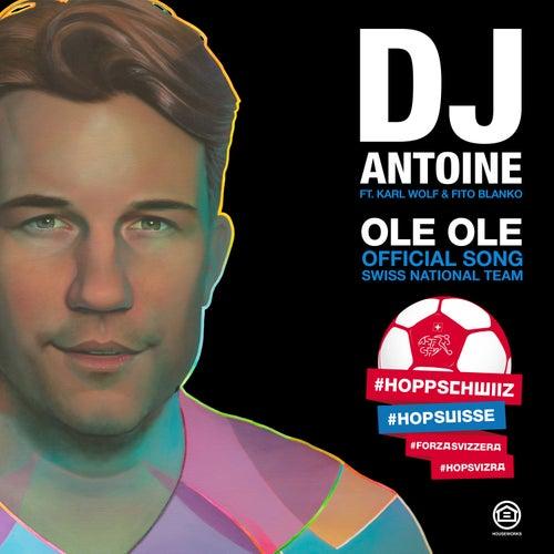 Ole Ole de DJ Antoine