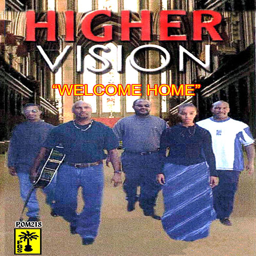 Welcome Home by Higher Vision
