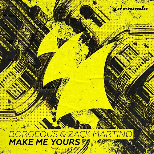 Make Me Yours by Borgeous