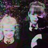 U 4 Me by Dead Little Penny