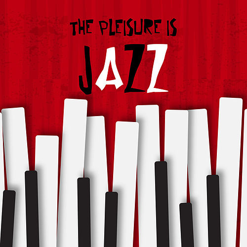 The Pleasure is Jazz Sweet Night in Music von Various Artists