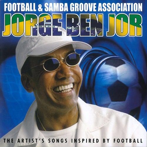 Football & Samba Groove Association de Jorge Ben Jor
