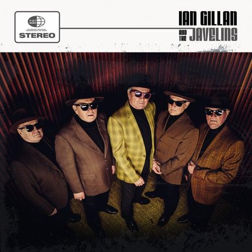 Ian Gillan & the Javelins by Ian Gillan