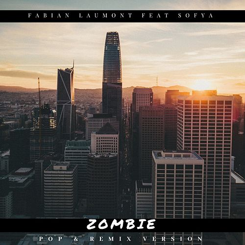 Zombie (Pop & Remix Version) von Fabian Laumont
